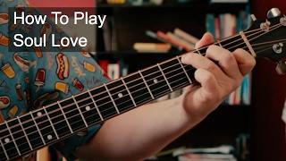 Soul Love - Bowie Guitar Tutorial