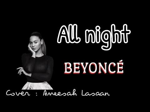 Beyoncé - All Night ( Traduction française )