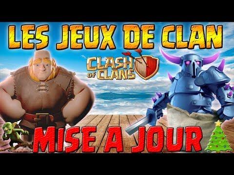 LES JEUX DE CLAN   MISE A JOUR VILLAGE PRINCIPAL   Clash of clans
