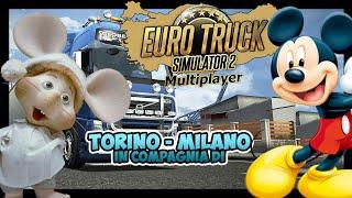 EURO TRUCK 2 - IN VIAGGIO CON TOPOLINO E TOPOGIGIO