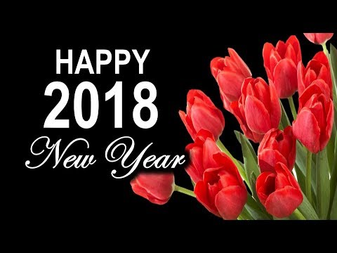 Happy New Year 2018 wishes video | whatsapp status | quotations | countdown | Messages In Advance