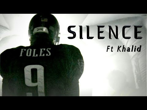 Nick Foles (Mini-Movie) SILENCE ft Khalid