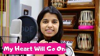 @Maithili Thakur - My Heart Will Go On - Celine Dion - Titanic Theme Song