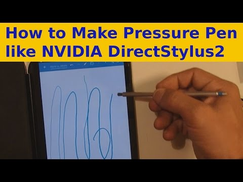 How to Make Capacitive Pressure Pen like NVIDIA DirectStylus 2 - Replacement for Shield Tablet