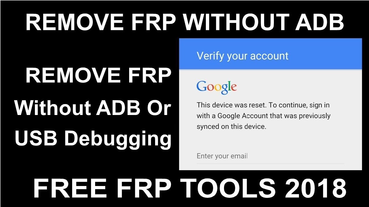 Latest FRP Tools 2018 - Remove FRP Without USB Debugging Or ADB - Remove  FRP Download Mode