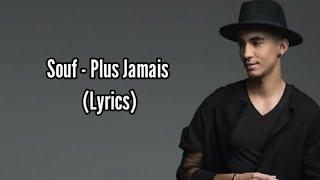 Souf - Plus Jamais  (paroles/Audio) | #souf #paroles #Audio