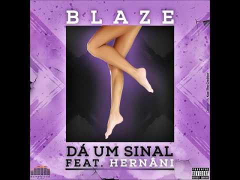 Blaze Feat. Hernâni - Dá Um Sinal (Self Rightneous Remix) (Audio)