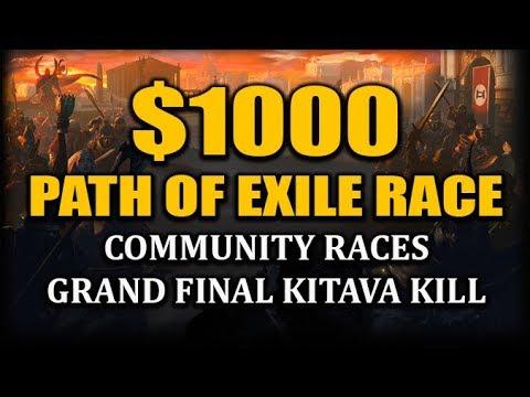The $1000 Path of Exile Race! - Kitava Kill Grand Finale