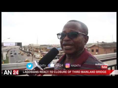 LAGOSIANS REACT TO CLOSURE OF LAGOS THIRD MAINLAND BRIDGE