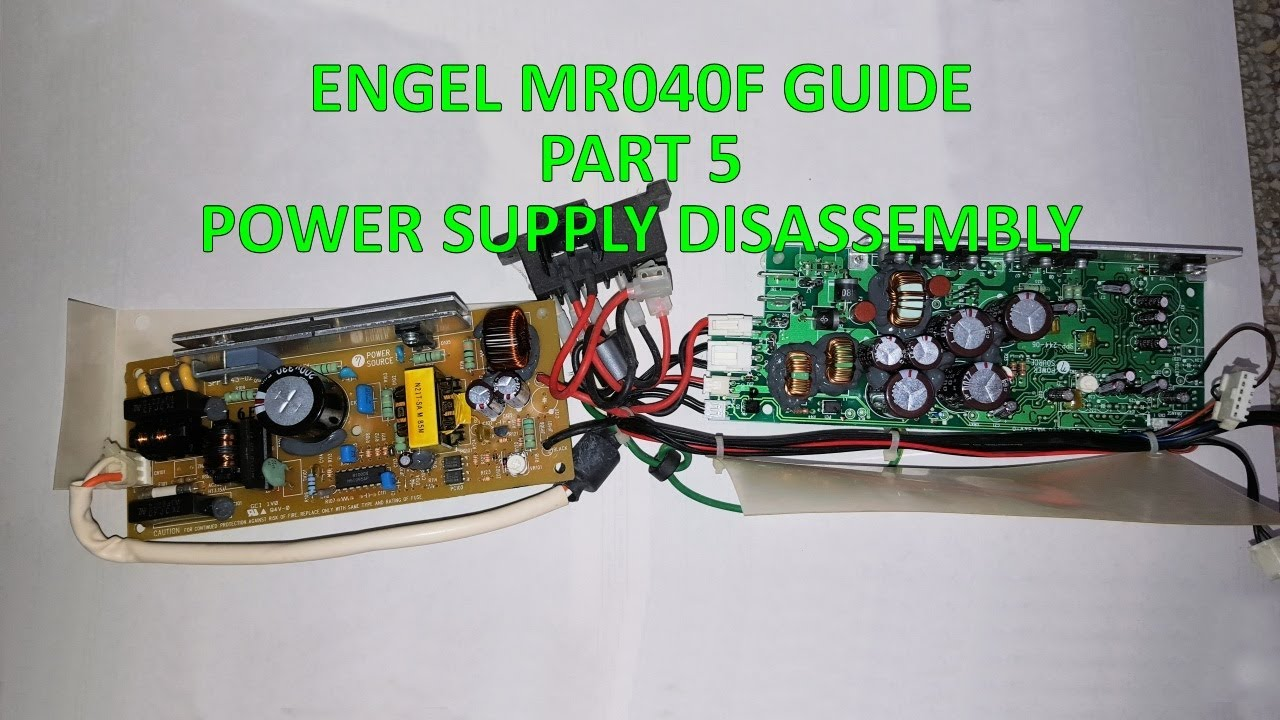 ENGEL MR040F GUIDE - PART 5 - POWER SUPPLY DISASSEMBLY