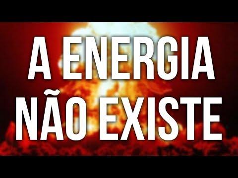 A Energia Não Existe