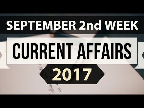 (English) September 2017 2nd week part 2 current affairs - IBPS PO,Clerk,CLAT,SBI,SSC CGL,UPSC,LDC