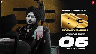BIG BANG BHANGRA | HIMMAT SANDHU | SNIPR | Latest Punjabi Songs 2021 | New Punjabi Songs 2021
