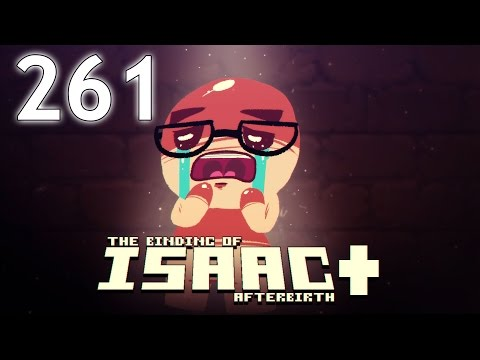 The Binding of Isaac: AFTERBIRTH+ - Northernlion Plays - Episode 261