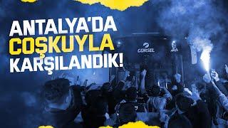 Coşkuyla Karşılandık ✈️ Antalya Vlogu