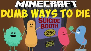 Minecraft: DUMB WAYS TO DIE - Suicide Booth ft. Naked Cactus