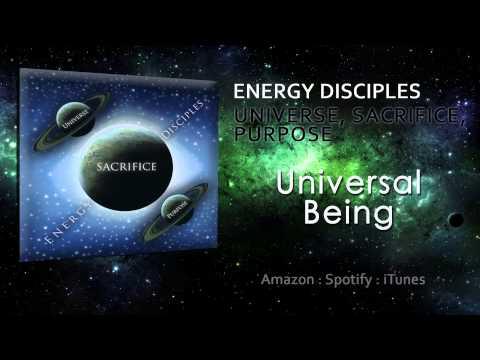 Energy Disciples (Universe Sacrifice Purpose) - Universal Being