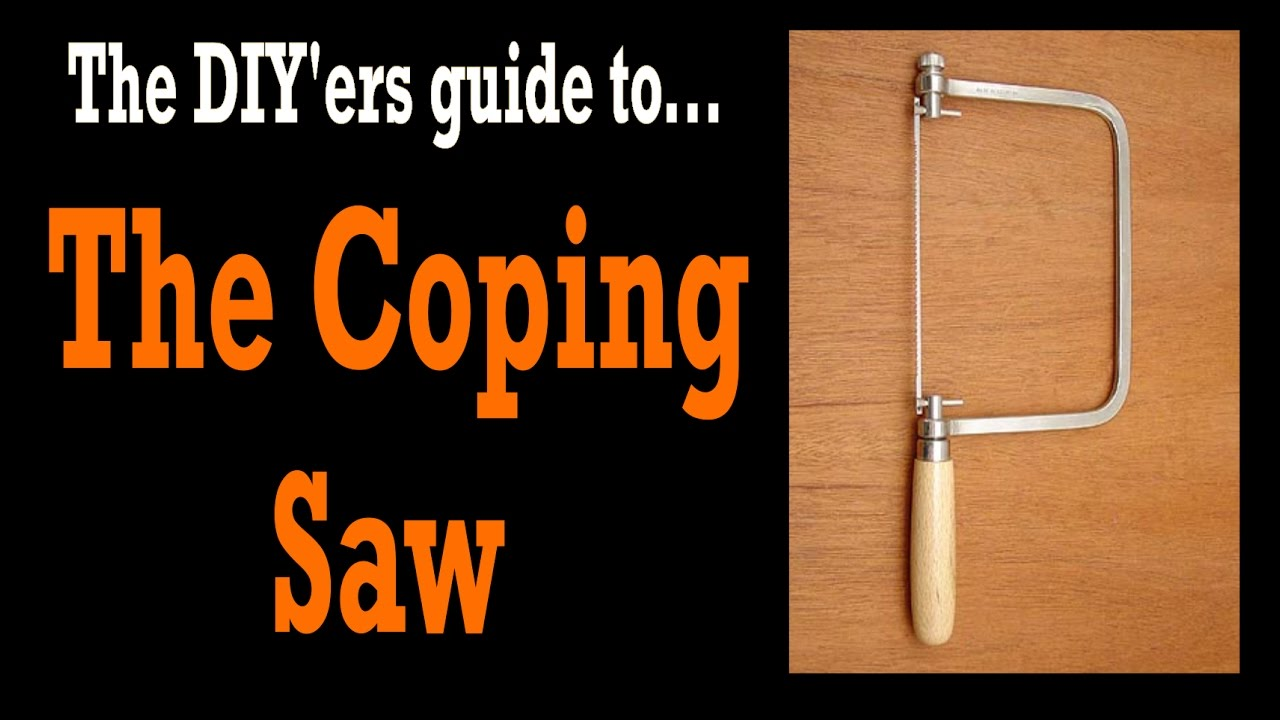 Coping saw what it is and how its used diy tools 3 youtube coping saw what it is and how its used diy tools 3 greentooth Choice Image
