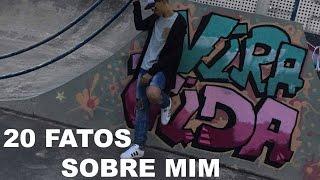 20 FATOS SOBRE MIM | Leonardo Beenge