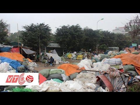 Ô nhiễm ám ảnh làng tái chế rác thải   VTC
