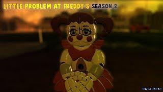 [SFM FNAF] Little Problem At Freddy's Season 2 (PARTE 5)
