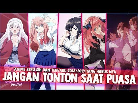 8 Anime Bejat 2018/2019 Yang Harus Kalian Hindari Saat Berpuasa