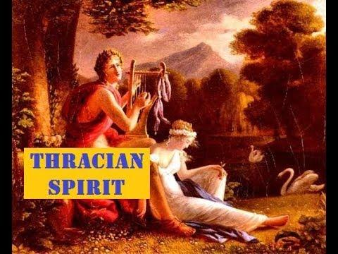 THRACIAN SPIRIT @ EUROPEAN CIVILIZATION