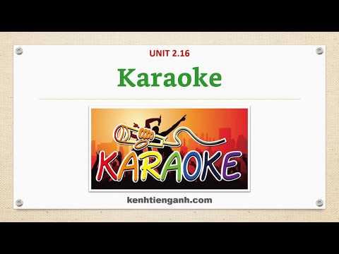 [Unit 2.16] Karaoke - Listening English Through Dictation