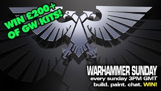 WARHAMMER SUNDAY 26/01/2020 3PM GMT Build, Paint, Chat, LIVE!