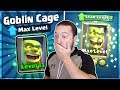 FULLY MAXED GOBLIN CAGE GAMEPLAY!! THIS IS INSANE!!