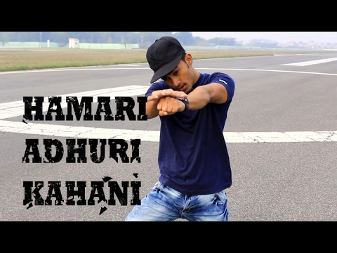 Hamari Adhuri Kahani- Arijit Singh || Dance cover || Freestyle Feel