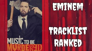 Tracklist Ranked: 'Music to Be Murdered By' by Eminem