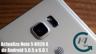 Como Actualizar Note 5 N920A de Android 5.0.5 a 6.0.1