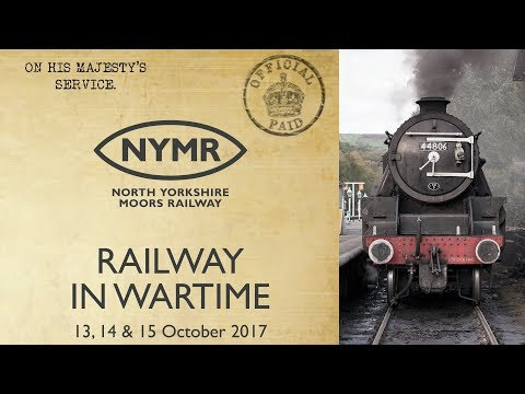 Railway In Wartime 2017 on the North York Moors Railway - NYMR