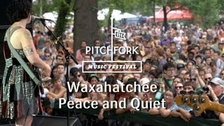 "Waxahatchee | ""Peace and Quiet"" 