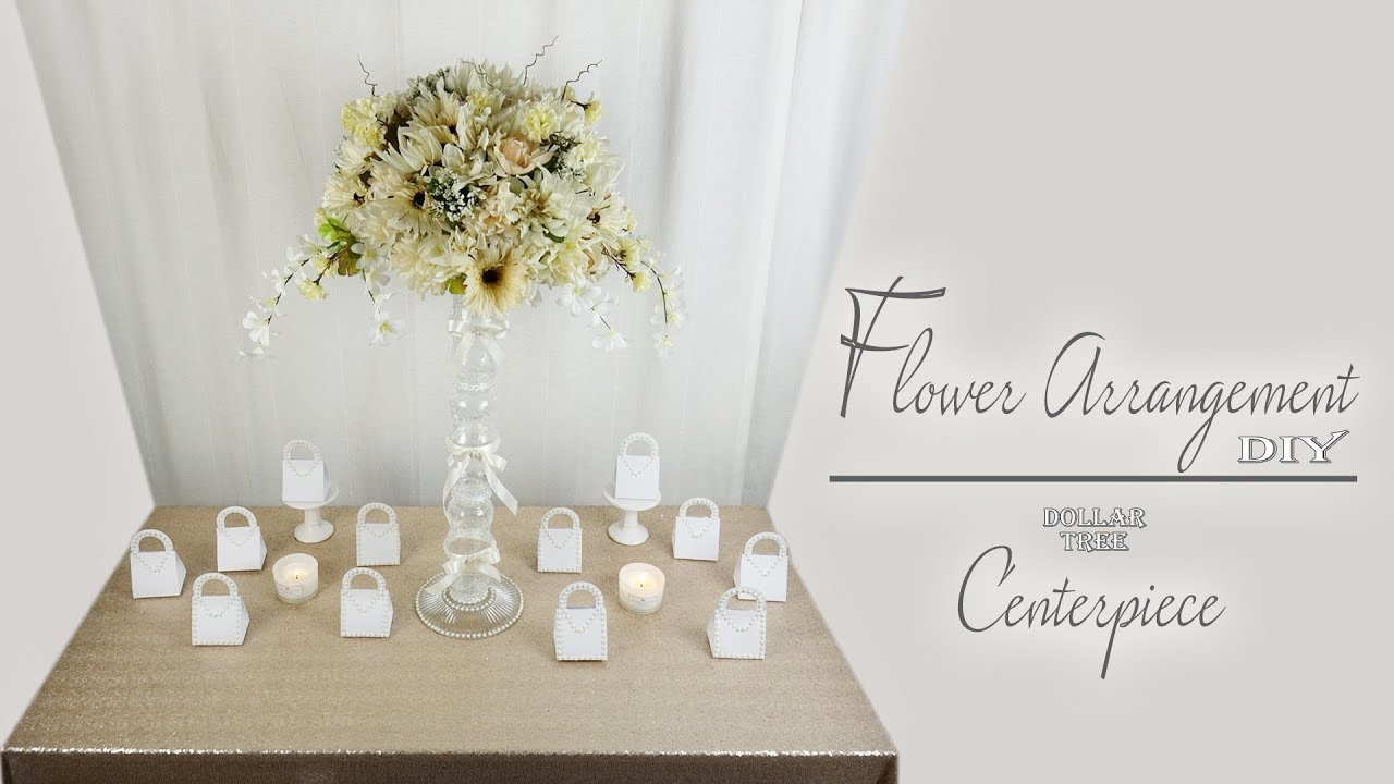 Flower Arrangement Centerpiece / Dollar Tree / Wedding / Bridal ...