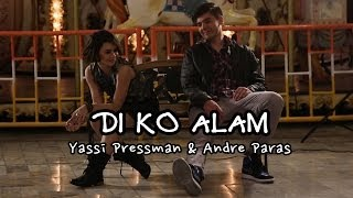 Di Ko Alam behind-the-scenes [Diary Ng Panget The Movie OST] - Yassi Pressman & Andre Paras