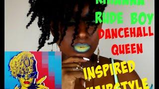Rihanna Rude Boy Inspired Hairstyle DanceHall Queen