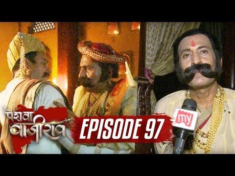 Peshwa Bajirao   Episode 97   Chandrasen KILLS Dhanaji   On location   6 June