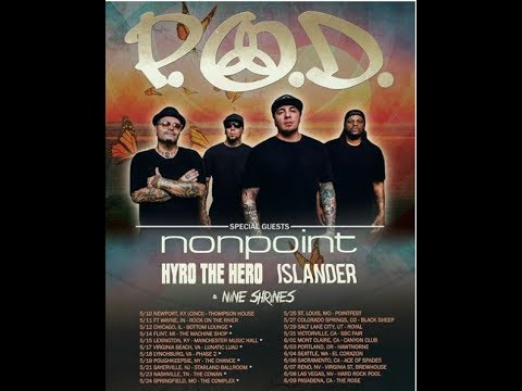 P.O.D., Nonpoint, Hyro The Hero, Islander and Nine Shrines tour announced!