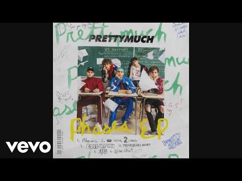 PRETTYMUCH - One Shot (Audio)