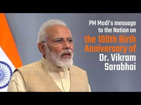 PM Modi's message to the Nation on the 100th birth anniversary of Dr. Vikram Sarabhai