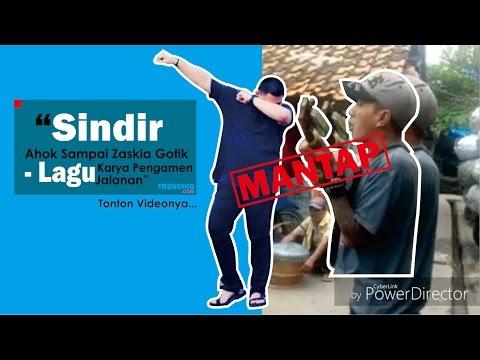 Lagu Sindir Ahok Sampai Zaskia Gotik - Karya Pengamen Jalanan