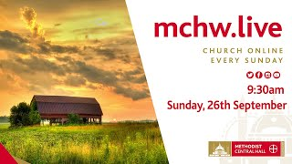 Morning Worship LIVE STREAM - Sunday, 26th Sept #MCHWLIVE