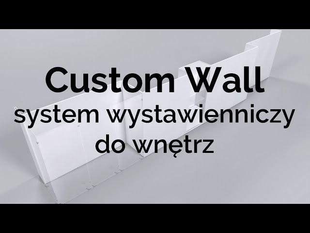 System Wystawienniczy do wnętrz - Custom Wall
