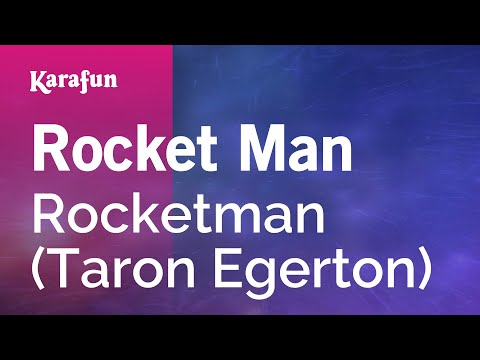 Karaoke Rocket Man - Rocketman (Taron Egerton) *