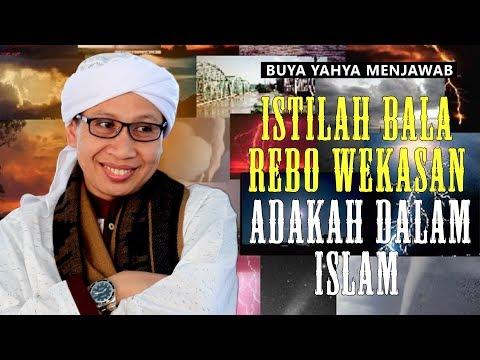 Istilah Bala' Rebo Wekasan, Adakah didalam Islam - Buya Yahya Menjawab