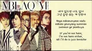 [MBLAQ] Be A Man (????) Hangul/Romanized/English Sub Lyrics MP3
