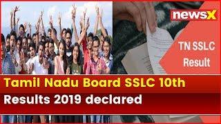Tamil Nadu Board SSLC 10th Results 2019 declared @ tnresults.nic.in, 95.2 percent pass