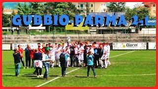 Gubbio Parma 2-1: VITTORIA DI LUSSO!